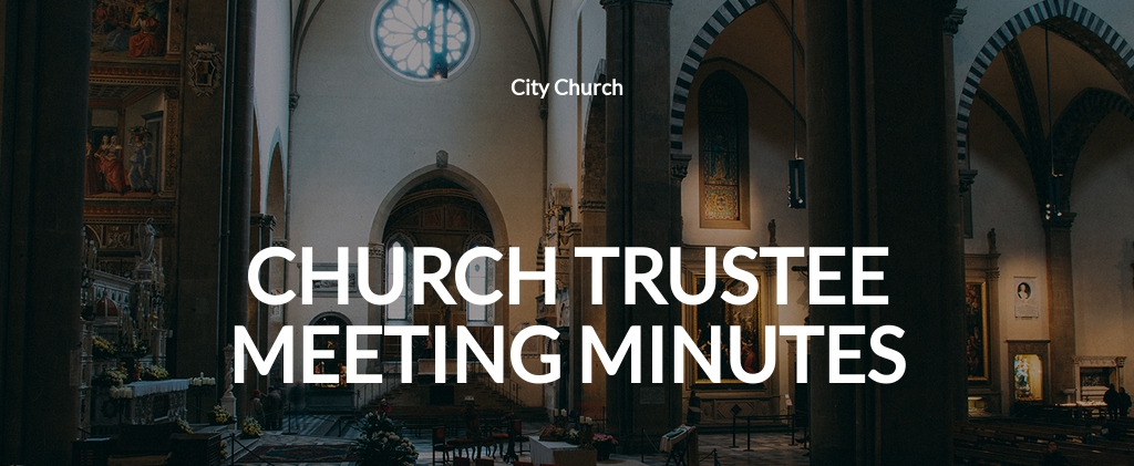 Church Trustee Meeting Minutes Template